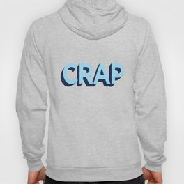 CRAP Hoody