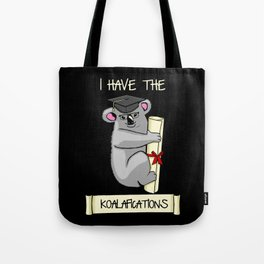 Fully Koalafied Tote Bag