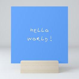 Hello world - blue Mini Art Print