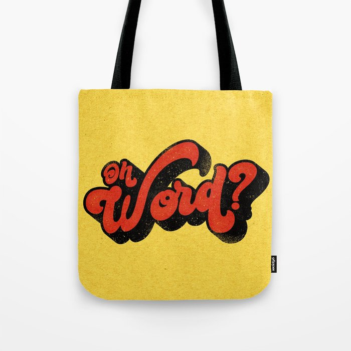 Oh Word? Tote Bag