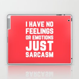Just Sarcasm Funny Quote Laptop & iPad Skin