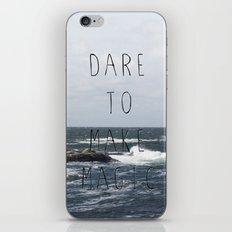 Dare to make magic iPhone & iPod Skin