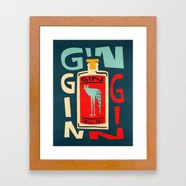 Gin Gin Gin Framed Art Print