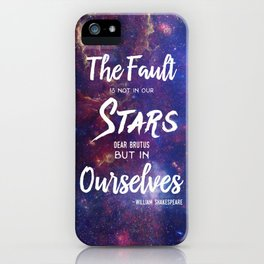 The Fault is not in our Stars, Dear Brutus iPhone Case