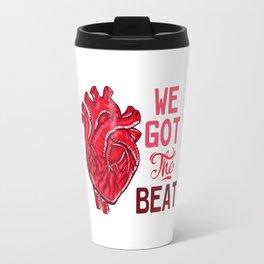 We Got the Beat Travel Mug