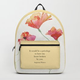 It would be a privelege...Augustus Waters. The Fault in Our Stars. Backpack