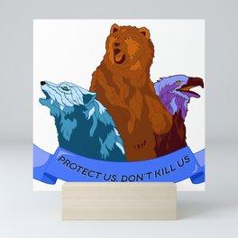 Protect Us, Don't Kill Us Mini Art Print