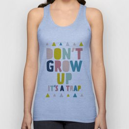 Baby, don't grow up Unisex Tank Top