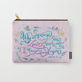 Love Each Other - John 15:12 Carry-All Pouch