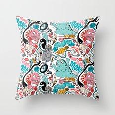 More, More, More Throw Pillow