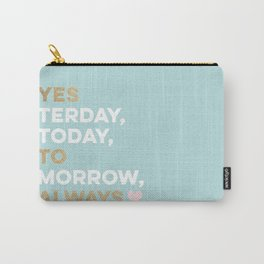 Yes to Always! Carry-All Pouch