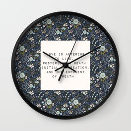 Love is anterior to life - E. Dickinson Collection Wall Clock