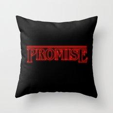Stranger Things Promise Throw Pillow