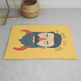 Be brave, don't shave Rug