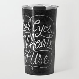 Clear Eyes, Full Hearts, Can't Use Travel Mug