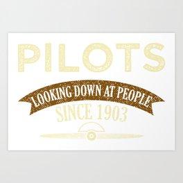 Pilot Proud Aviation Lover Gift Idea Art Print