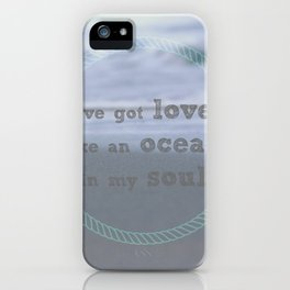 Love Like An Ocean iPhone Case
