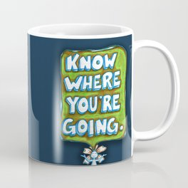 """Know Where You're Going"" Flowerkid Coffee Mug"