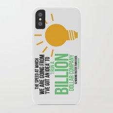 You Can Run a Billion Dollar Company Slim Case iPhone X