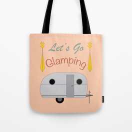 Let's Go Glamping Happy Camper Art Tote Bag