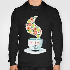 Enjoy the Tea Hoody