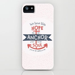 """""""Anchor for the Soul"""" Hand-lettered Bible Verse iPhone Case"""