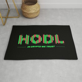 In Crypto We Trust (HODL) Rug