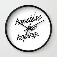 quotes Wall Clocks featuring QUOTES | Hopeless by fepersiani