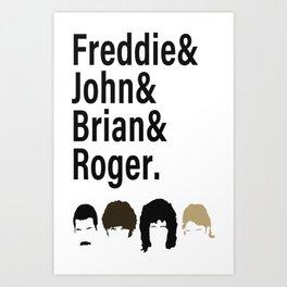 Queen, Freddie & John & Brian & Roger hair Art Print