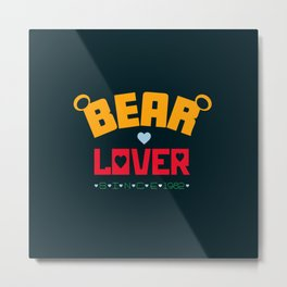 Bear Lover Metal Print