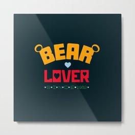 Bear Lover Metal Print