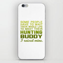My Hunting Buddy iPhone Skin