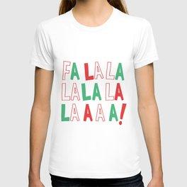 FA LA LA LA LA CHRISTMAS T-shirt