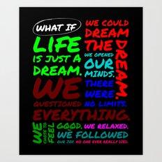 WHAT IF Art Print