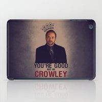 crowley iPad Cases featuring I'm Crowley - Supernatural by KanaHyde