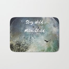 Stay Wild Moon Child, full moon art photo with birds Bath Mat