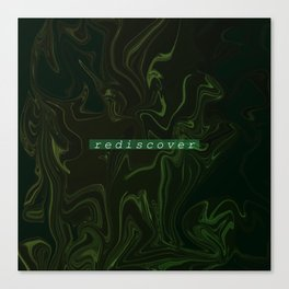 rediscover Canvas Print