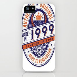 Made-In-1999-Birthday-T-Shirt-18th-Birthday-Gift-Idea iPhone Case