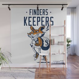 · FINDERS · KEEPERS Wall Mural