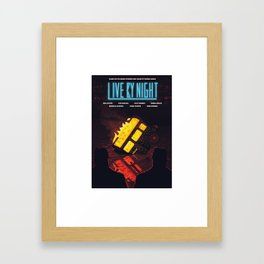 Live By Night Framed Art Print