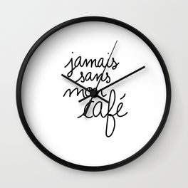 Never Without My Coffee / Cute Coffee Dates Wall Clock
