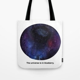 The universe is in blueberry Tote Bag