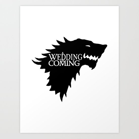 A Wedding Is Coming Art Print