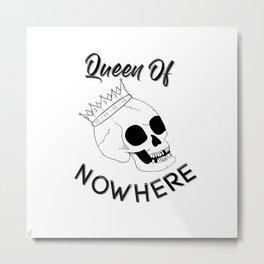 Queen of Nowhere Metal Print