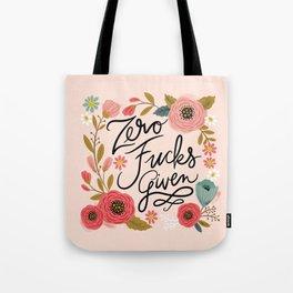 Pretty Swe*ry: Zero Fucks Given, in Pink Tote Bag