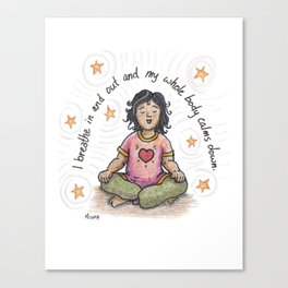 Just Breathe yoga artwork, yoga art, kids yoga, zen kids, spirituality, kids illustration, calm art Canvas Print