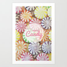 I Want Candy Art Print