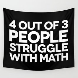 Struggle With Math Funny Quote Wall Tapestry