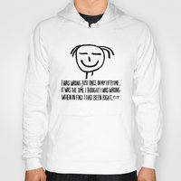 philosophy Hoodies featuring Life Philosophy (Anonymous) Wall Art01 Black by Chicca Besso