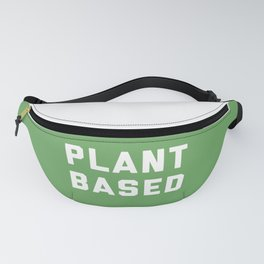 Plant Based Vegan Quote Fanny Pack